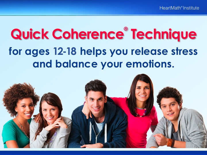 HMI Quick Coherence Technique for Ages 12 – 18 PP Slide 1