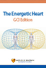 The Energetic Heart - GCI Edition